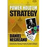 Power Hold'em Strategy ~ Daniel Negreanu