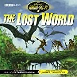 The Lost World (Classic Radio Sci-Fi)