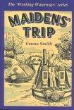 Maiden's Trip (Working Waterways)