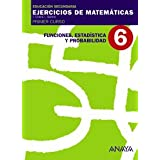 6. Funciones, Estadística y Probabilidad.