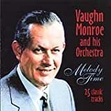 Vaughn Monroe Melody Time