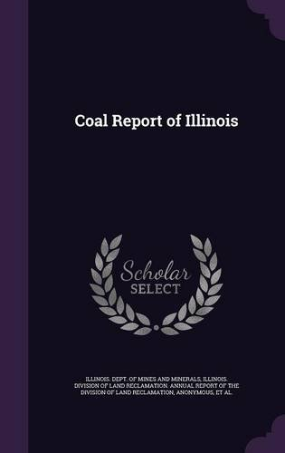 Coal Report of Illinois