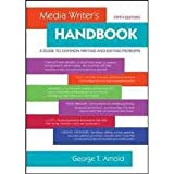 Media Writers Handbook: A Guide to Common Writing and Editing Problems 5th (fifth) edition