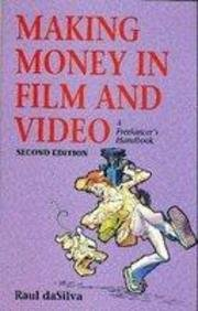 Making Money in Film and Video: A Freelancer's Handbook