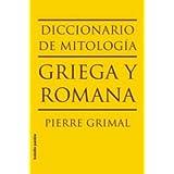 Diccionario de mitología griega y romana (LIBROS DESCATALOGADOS AGRUPADOS)