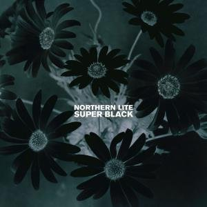 Northern Lite - Super Black - Zortam Music