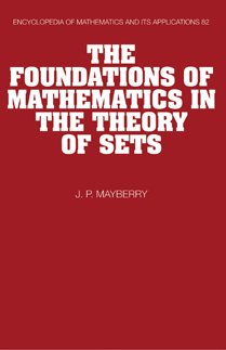 The Foundations of Mathematics in the Theory of Sets Paperback (Encyclopedia of Mathematics and its Applications)