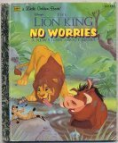 Disneys The Lion King: No Worries: A New Story About Simba (A Little Golden Book)