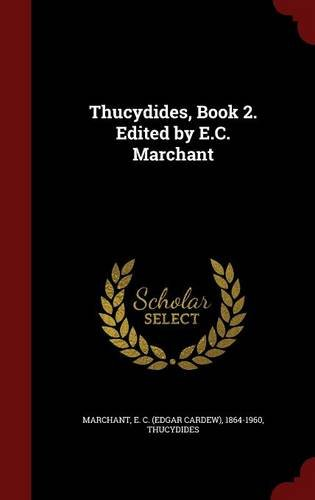 Thucydides, Book 2. Edited by E.C. Marchant