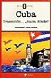 img - for CUBA: TRANSICION... HACIA DONDE? book / textbook / text book