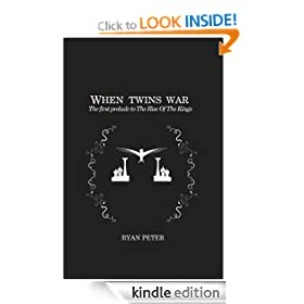 When Twins War (The First Prelude to the Rise of the Kings)