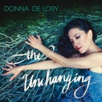 Donna De Lory - Unchanging