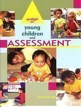 Spotlight on Young Children and Assessment