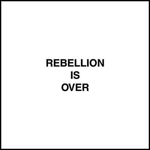 rebellion-is-over-vinilo