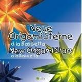 "Neue Origami Sterne � la Bascetta /New Origami Stars a la Bascetta: 3D Sterne aus Papier /3D Stars made of Papervon ""Y  Roger Weber"""