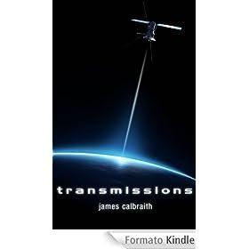Transmissions (English Edition)