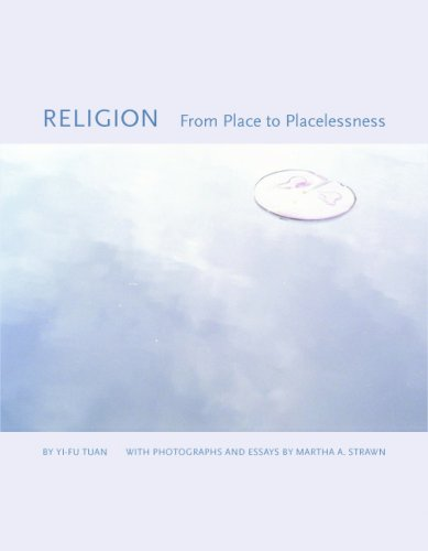 Religion: From Place to Placelessness (Center Books on the International Scene)