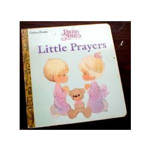 Precious Moments Little Prayers -- Golden Books Board Book