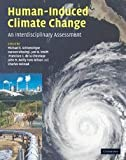 Human-Induced Climate Change: An Interdisciplinary Assessment