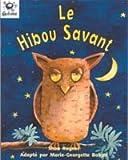 echange, troc Shoo Rayner - Heinemann Galaxie Readers: Le Hibou Savant