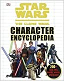 img - for Star Wars Clone Wars Character Encyclopedia Publisher: DK Publishing; Mti edition book / textbook / text book