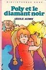 Poly et le diamant noir par Aubry