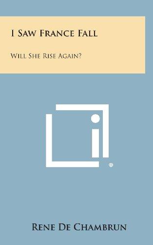 I Saw France Fall: Will She Rise Again?