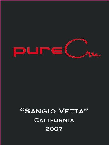"2007 Purecru Napa Valley ""Sangio Vetta"" Sangiovese 750 Ml"