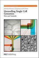 Unravelling Single Cell Genomics:Micro And Nanotools (b 2010)