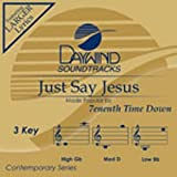 Just Say Jesus [Accompaniment/Performance Track]