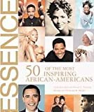 img - for Essence 50 of the Most Inspiring African-americans book / textbook / text book