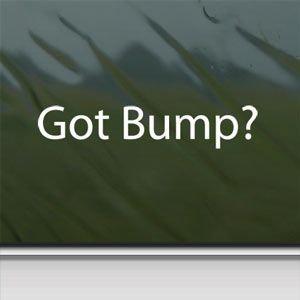 Got Bump? White Sticker Decal Bass Subwoofer White Car Window Wall Macbook Notebook Laptop Sticker Decal