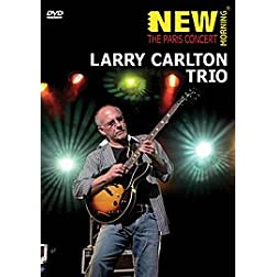 Larry Carlton Trio-New Morning-Paris Concert