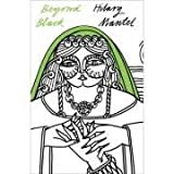Hilary Mantel The Perennial Collection - Beyond Black