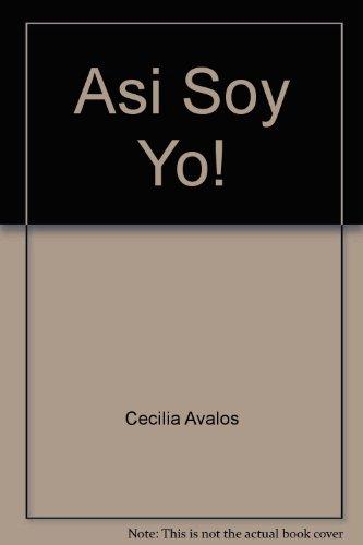 Asi soy yo (Spanish Edition)