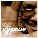 echange, troc roy ayers - mahogany vibe