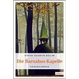 Die Barnabas-Kapelle: Kriminalroman