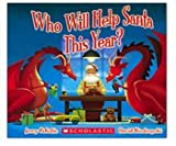 Who Will Help Santa This Year? (0439866421) by Jerry Pallotta