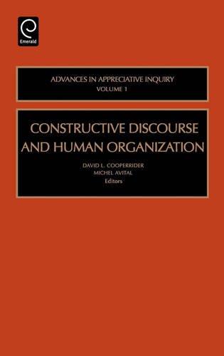 Constructive Discourse and Human Organization, Volume 1 (Advances in Appreciative Inquiry Series) (Advance Accounting Theory compare prices)