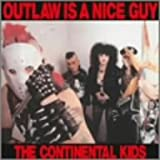 Outlaw Is Nice Guy(紙ジャケット仕様)