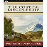 The Cost of Discipleship [Unabridged] (AUDIO CD/AUDIO BOOK)