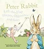 Peter Rabbit Lift-the-Flap Shapes, Opposites and Sizes (Peter Rabbit Lift the Flap)