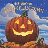 Story of the Jack OLantern by Tegen, Katherine [Hardcover]