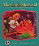 The Little Mermaid (Dolphin Books Classic Tales Collection)
