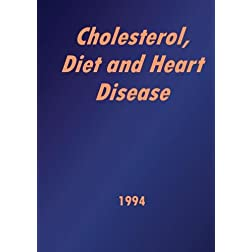 Cholesterol; Diet and Heart Disease