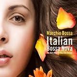echange, troc Marchio Bossa - Italian Bossa Nova-Very Best of