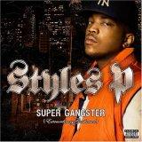 Styles P / Supa Gangsta, Extraordinary Gentleman