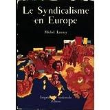 """Afficher """"Le Syndicalisme en Europe"""""""