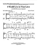 img - for I Would Live in Your Love Composed By Stephen Chatman. For Satb Choir a Cappella. Secular, Love, Lament/grief/sorrow, Concert. Medium. book / textbook / text book
