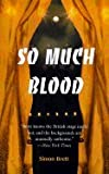 So Much Blood (A Charles Paris Mystery)